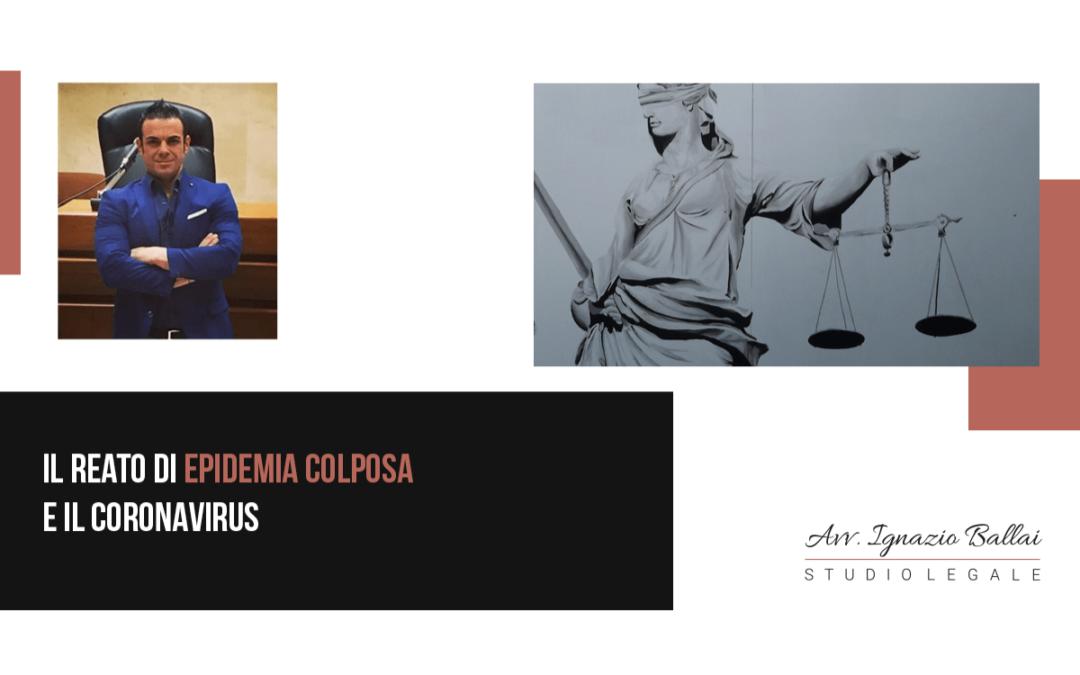 Il reato di epidemia colposa e il Coronavirus