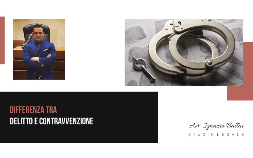 Differenza tra delitto e contravvenzione