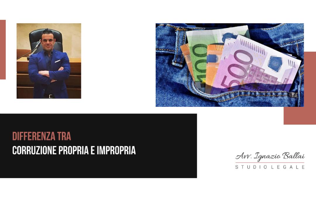 Differenza tra corruzione propria e impropria