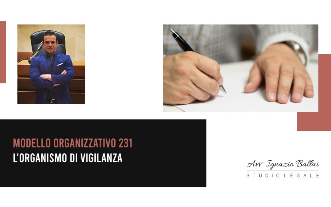 Modello organizzativo 231: l'Organismo di Vigilanza