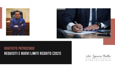 Gratuito patrocinio: requisiti e nuovi limiti reddito [2021]